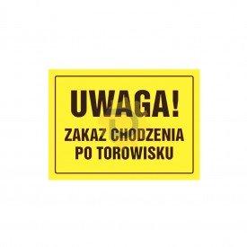 Uwaga! Zakaz chodzenia po torowisku