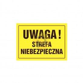 Uwaga! Strefa niebezpieczna