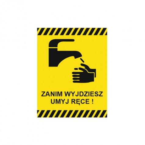 Zanim wyjdziesz umyj ręce!